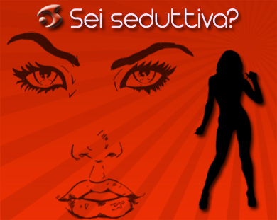Test Doki Woman: sei seduttiva?